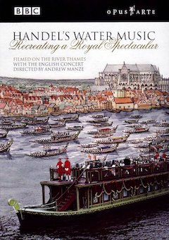 The Story of Handel\'s \'Water Music\'